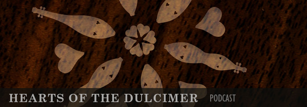Hearts of the Dulcimer Podcast banner